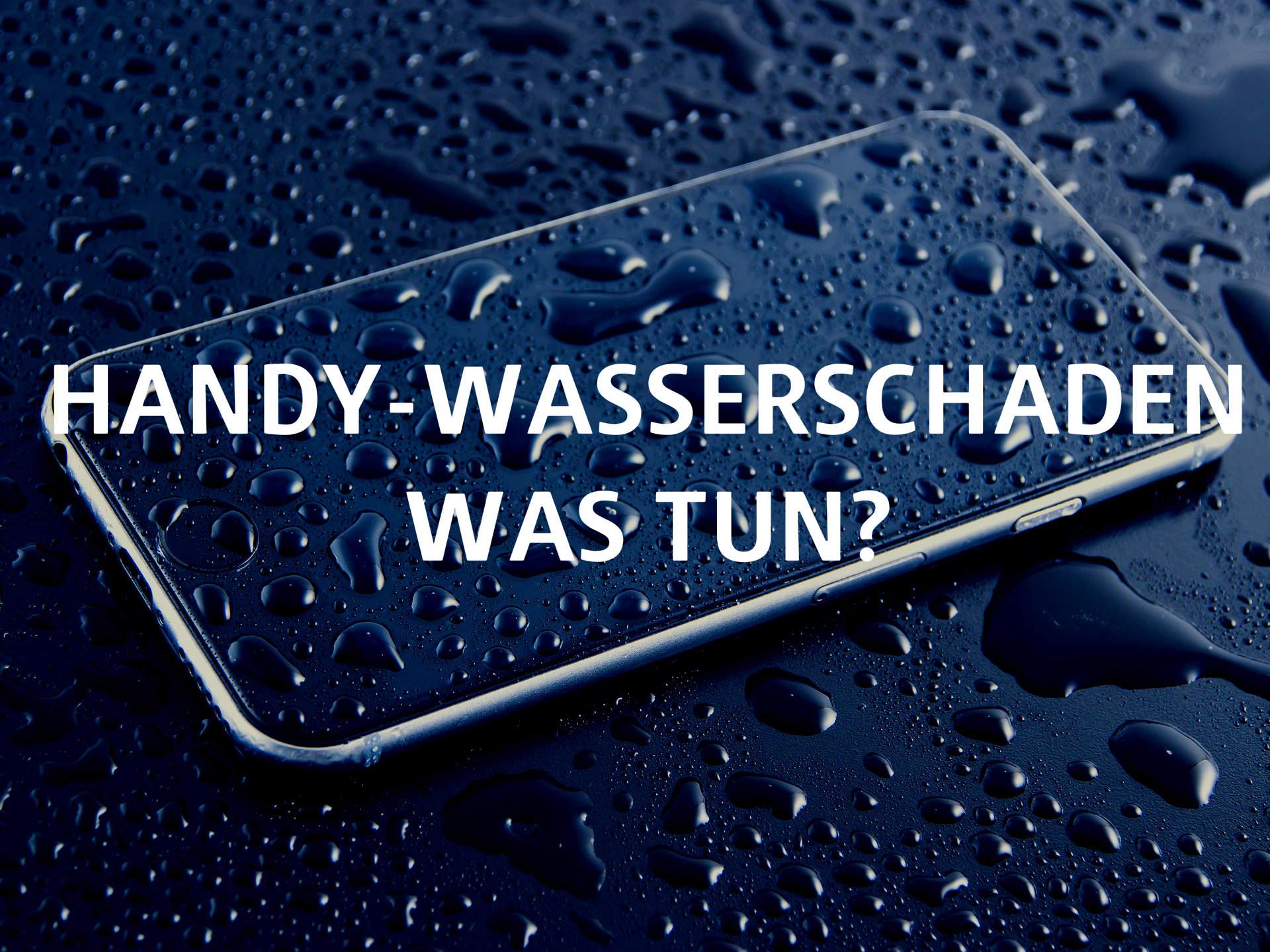 Handy-Wasserschaden was tun_Beitragsbilg